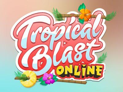 Tropical Blast Online